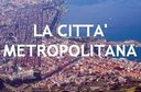 CITTA' METROPOLITANA